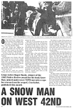 Snow Man - Police review